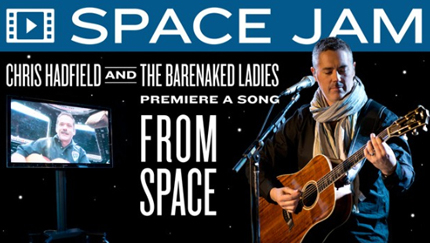 Space Jam - Hadfield and The Barenaked Ladies - a song from space
