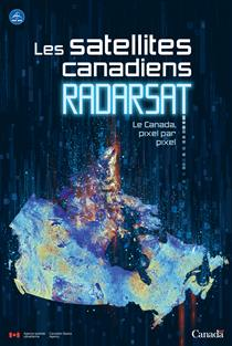 Affiche - Les satellites canadiens RADARSAT