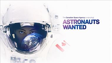 Thumbnail for video 'Astronauts wanted – Episode 1: Launch of Canada's fourth astronaut recruitment campaign'